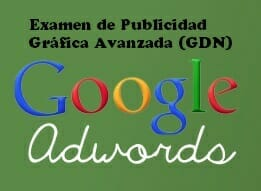 Examen de Publicidad Gráfica de AdWords (Google Display)